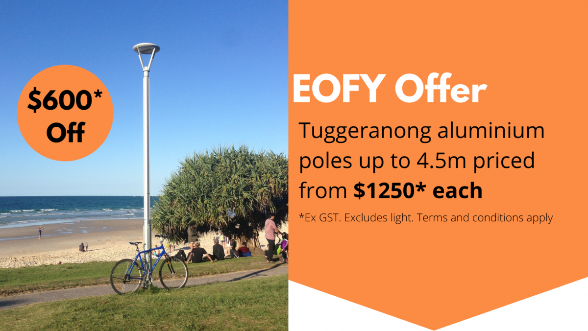 EOFY Offer: Tuggeranong Poles $600 off*